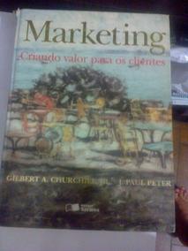 Marketing - Criando Valor Para Os Clientes Gilbert Churchill