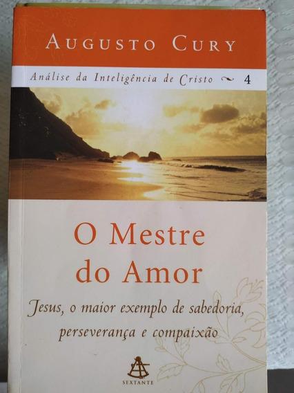 Livro O Mestre Do Amor- Augusto Cury