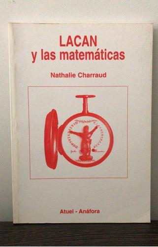 Lacan Y Las Matemáticas - Nathalie Charraud