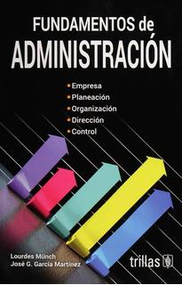 Libro Fundamentos De Administración Edición Actual Trillas