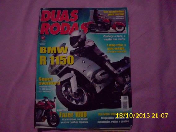 Revista Duas Rodas Nº 316 Bmw R 1150 / Yamaha Fazer 1000