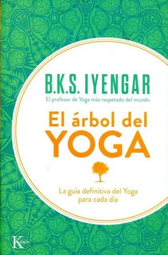 Imagen 1 de 3 de El Árbol Del Yoga, B.k.s Iyengar, Kairós