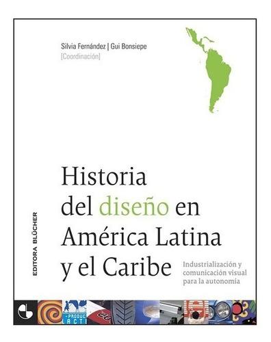 Imagen 1 de 2 de Historia Del Diseño En América Latina Y El Caribe