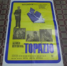 Cartaz De Cinema Alfred Hitchcock Topázio Raríssimo!!!!!!