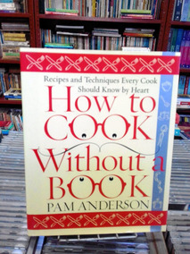 How To Cook Without A Book Pam Anderson