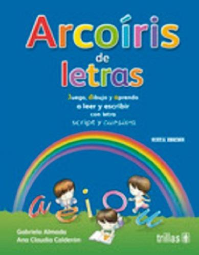 Imagen 1 de 1 de Libro Arcoiris De Letras Con Letra Script Y Cursiva 7ma Ed.