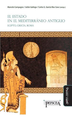 Imagen 1 de 2 de El Estado En El Mediterráneo Antiguo. Egipto, Grecia Y Roma