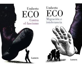 Umberto Eco - Migración E Intolerancia + Contra Fascismo