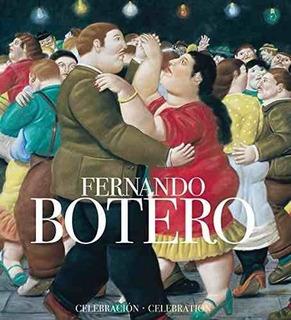Libro Fernando Botero: Celebracion / Celebration - Nuevo