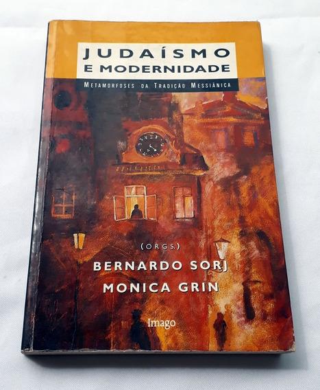 Livro Judaísmo E Modernidade Tradição Messiânica Sorj B Grin