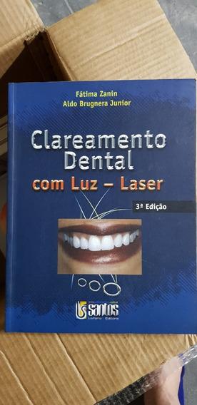 Clareamento Dental Com Luz Laser - 3ª Edição