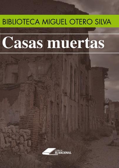 Casas Muertas / Miguel Otero Silva