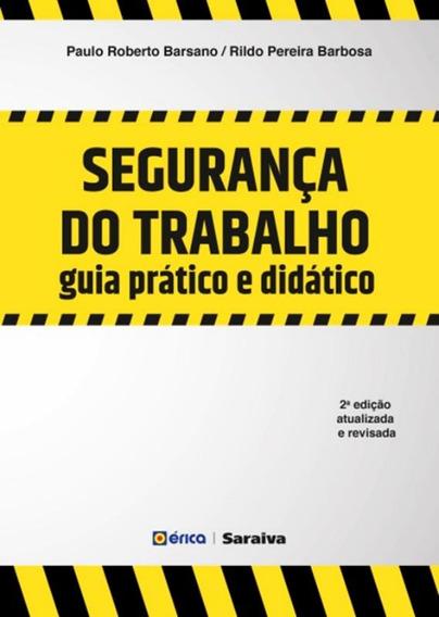 Seguranca Do Trabalho - Guia Pratico E Didatico - 2ª Ed