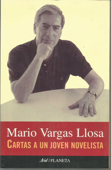 Cartas A Un Joven Novelista - Vargas Llosa [lea]