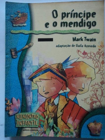 Livro-o Príncipe E O Mendigo:mark Twain: Reencontro Infantil