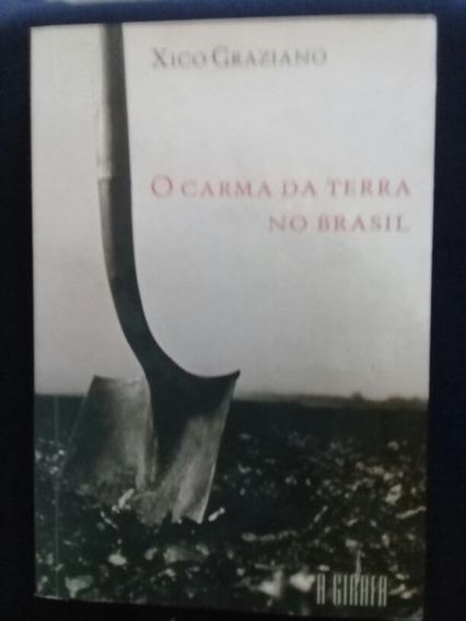 O Carma Da Terra No Brasil
