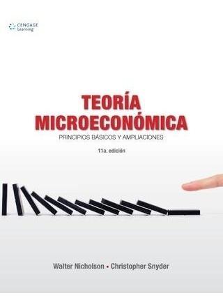 Teoría Microeconómica - 11/ed - Nicholson