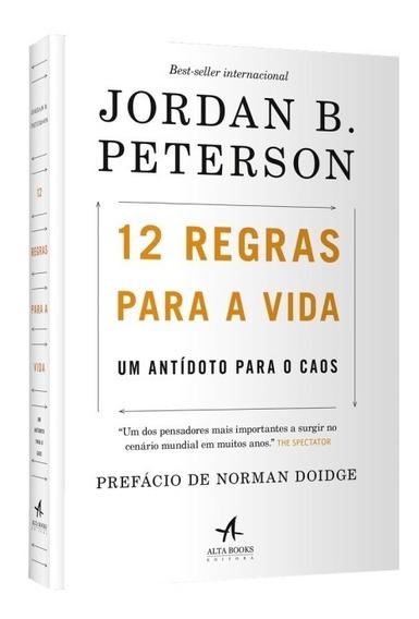 12 Regras Para A Vida. Um Antídoto Para O Caos/peterson Jord