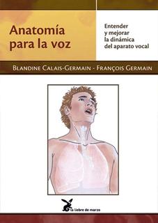 Anatomia Para La Voz - Blandine Germain - Libro Nuevo Envios