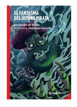 El Fantasma Último Pirata Con Dedicatoria Del Autor Para Vos