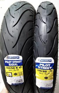 Llantas Michelin 150/60r-17 Radial + 110/80-17 Pilot Street