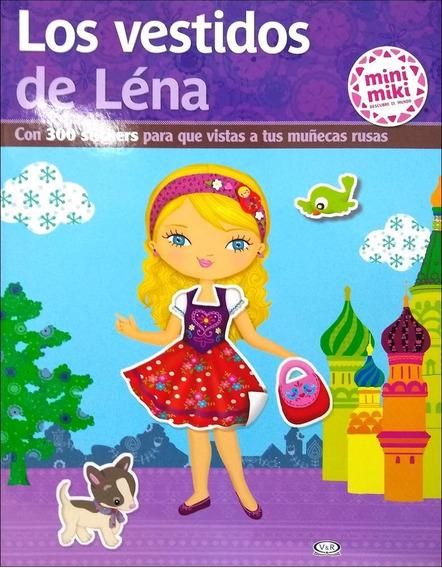 Los Vestidos De Lena