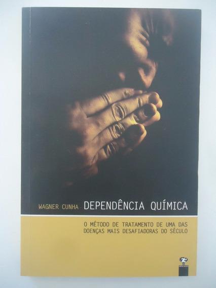 Dependência Química - Wagner Cunha