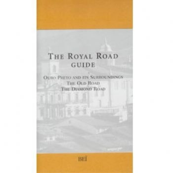 The Royal Road Guide - Ouro Preto And Its Surroundings ...
