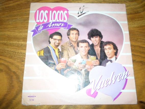 Los Locos De Amor - Vuelven * Disco De Vinilo