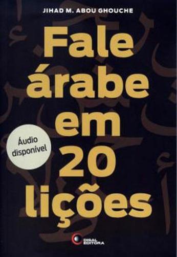 Imagem 1 de 1 de Fale Arabe Em 20 Liçoes - Inclui 2 Cds