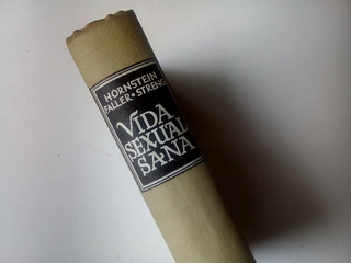 Vida Sexual Sana: Hornstein- Faller- Streng. Daimon 1961