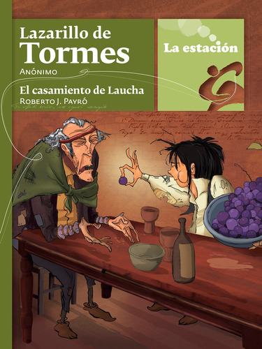 Lazarillo De Tormes - La Estación - Mandioca
