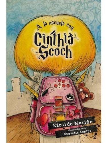 Imagen 1 de 2 de A La Escuela Con Cinthia Scoch - Loqueleo