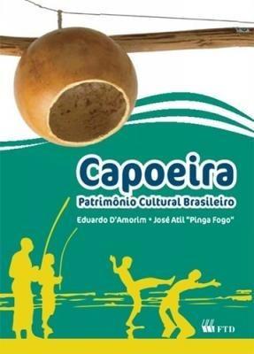 Capoeira - Patrimônio Cultural Brasileiro - Série Expressã