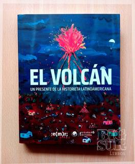 El Volcan, Presente De La Historieta Latinoamericana - Aavv
