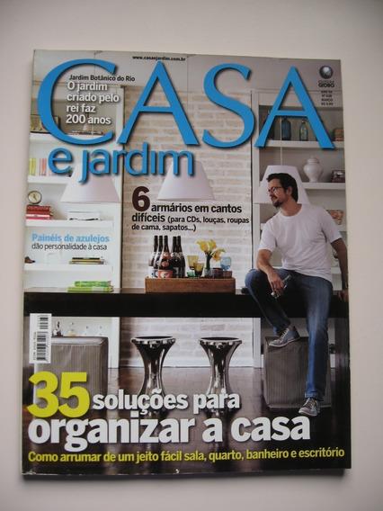 Revista Casa E Jardim - Nº 638 - 35 Soluções Para Organizar