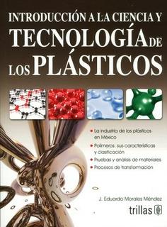 Libro Introducción A La Ciencia Y Tecnología. Plasti Trillas