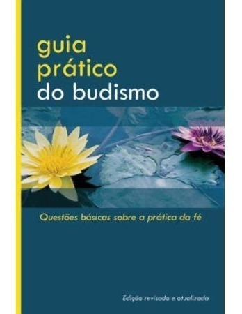 Guia Pratico Do Budismo