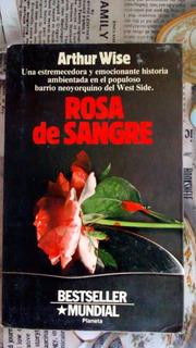 Rosa De Sangre Arthur Wise 1a Edición