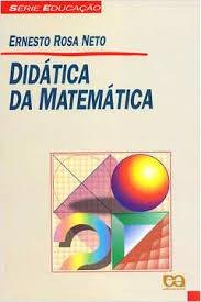 Didatica Da Matematica - Série Educacao Ernesto Rosa Neto