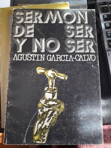 Imagen 1 de 3 de Sermon De Ser Y No Ser - Agustin Garcia Calvo (ed. Visor)