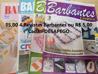 4 Revistas Barbantes Ou R$ 5,00 Cada - Desapego