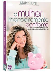 A Mulher Financeiramente Confiante