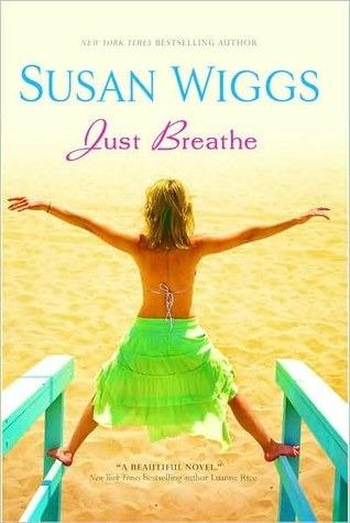 Just Breathe. Susan Wiggs