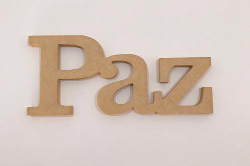 Imagem 1 de 3 de Palavra Paz 15mm 12x27 Mdf