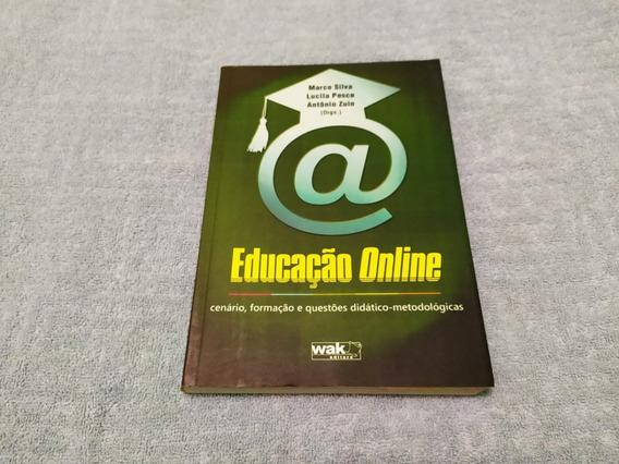 Educação Online. Cenário, Formação E Questões Didático-metod