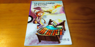 Libro - La Cama Magica De Bartolo