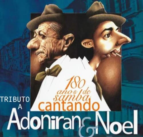 Cd Tributo A Adoneran E Noel - Luiz Tatit Mpb4 Roberto Silva