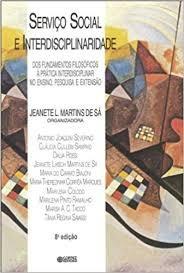 Serviço Social E Interdisciplinaridade Janete Martins De