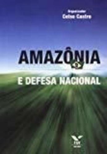 Livro Amazonia E Defesa Nacional Vários Autores